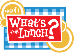 graphic with hey whats for lunch text